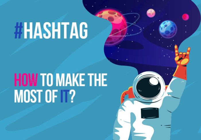 hashtag-how-to-make-the-most-of-it