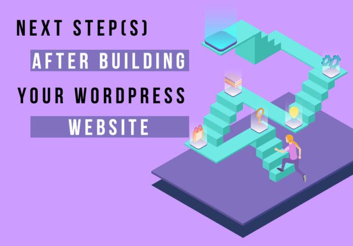next-steps-after-building-your-wordpress-website